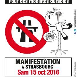 Le collectif GCO NON MERCI et ses nombreux soutiens, appellent à manifester contre le GCO et pour des mobilités durables le 15 OCTOBRE 2016 à STRASBOURG.