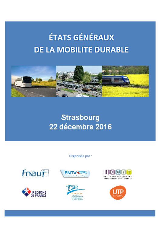 22 décembre 2016 : Etats généraux de la mobilité à Strasbourg @ Eurométropole Strasbourg | Strasbourg | Alsace-Champagne-Ardenne-Lorraine | France