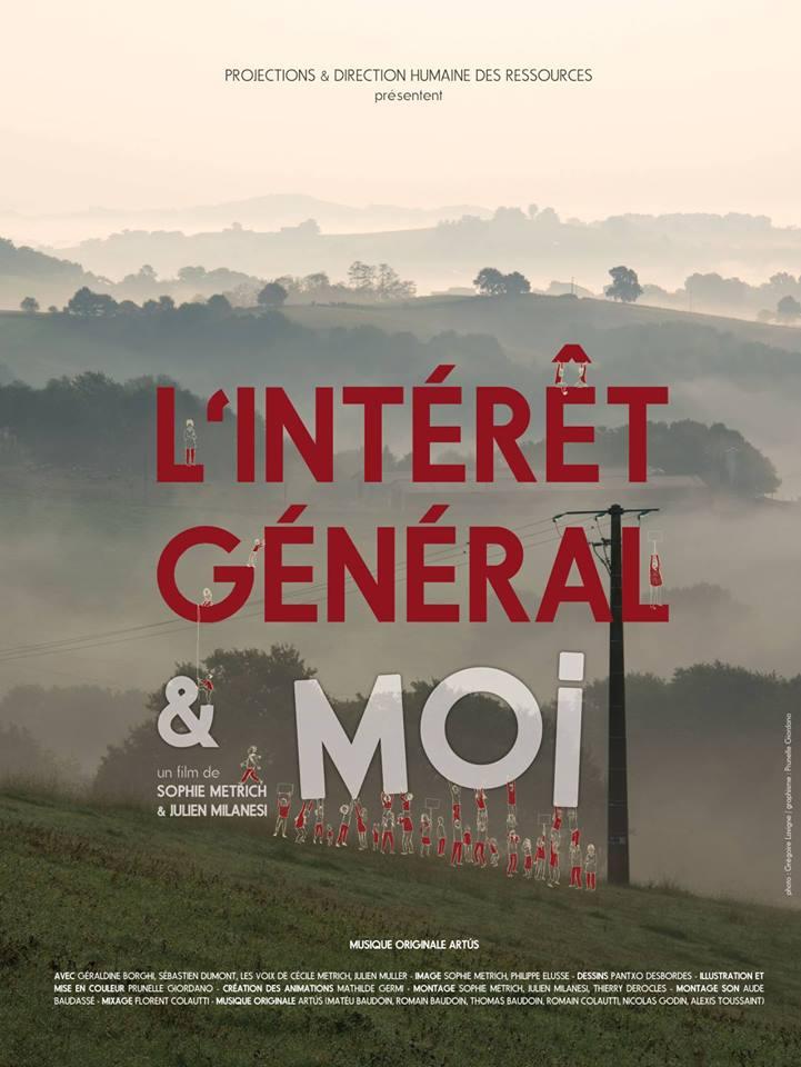 affiche L'intéret général et moi - film documentaire